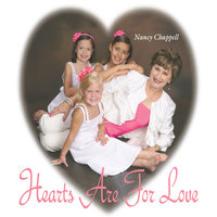 Hearts Are for Love — Nancy Chappell