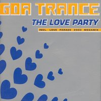 The Love Party 2000 (Recorded & Mixed During Love Parade, Berlin 2000 — сборник