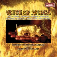 Voices of Africa — Джузеппе Верди, Антон Брукнер, Феликс Мендельсон, Arvo Pärt, Veljo Tormis, Jaakko Mäntyjärvi, Lars Jansson, Thomas Jennefelt, Johann van der Sandt