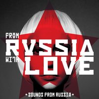 From Russia with Love - Sounds from Russia — Ameritz Sound Effects