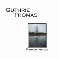 Mirror Images — Guthrie Thomas