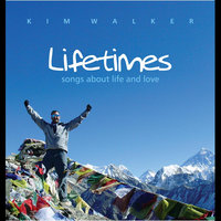 Lifetimes — Kim Walker