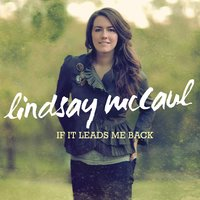 If It Leads Me Back — Lindsay McCaul