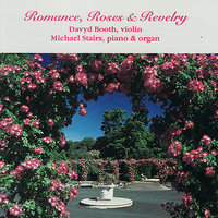 Romance, Roses and Revelry — Michael Stairs, Davyd Booth
