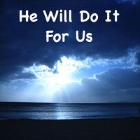 He Will Do It for Us (Based On Matthew 18:19-20) — Katherine Abbot