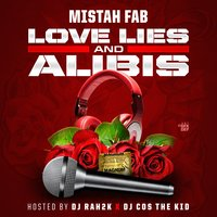 Love Lies and Alibis — Mistah F.A.B.