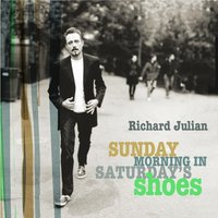 Sunday Morning In Saturday's Shoes — Richard Julian