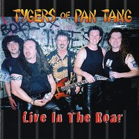 Live In The Roar — Tygers Of Pan Tang