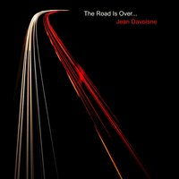 The Road Is Over — Jean Davoisne