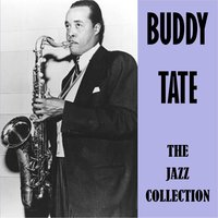 The Jazz Collection — Buddy Tate