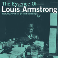The Essence of Louis Armstrong — Louis Armstrong