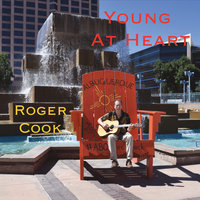 Young at Heart — Roger Cook