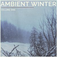 Ambient Winter, Vol. 1 — сборник