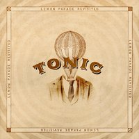 Lemon Parade Revisited — Tonic
