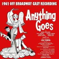 Anything Goes (1962 Off-Broadway Cast Recording) — сборник