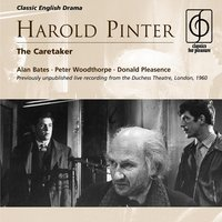 Harold Pinter: The Caretaker - A play in three acts — Alan Bates, Donald Pleasence, Peter Woodthorpe