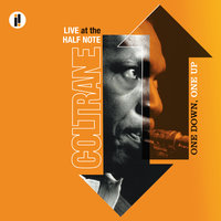 One Down, One Up: Live At The Half Note — John Coltrane