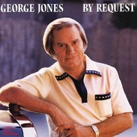 By Request — George Jones