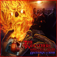 Once Upon a Crime — Necro, Kool G Rap, The Godfathers
