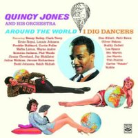 Around the World / I Dig Dancers — Quincy Jones And His Orchestra