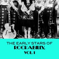 The Early Stars of Rockabilly, Vol. 1 — сборник
