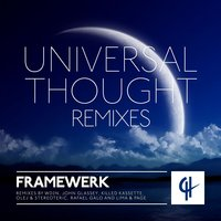 Universal Thought (Wanna Be Loved) — Framewerk