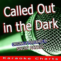 Called Out in the Dark — Karaoke Charts