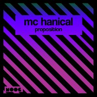 Proposition — Mc Hanical