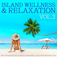 Island Wellness & Relaxation, Vol. 2 — Martin Stock