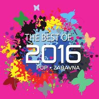 The Best Of 2016 - Pop I Zabavna — сборник