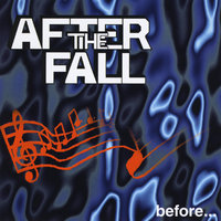 Before... — After The Fall