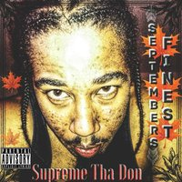 Septembers Finest — Supreme Tha Don