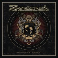 Thank You for the Demon — Mustasch