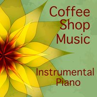 Instrumental Piano Coffee Shop Music — The O'Neill Brothers Group