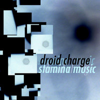 Stamina Music — Droid Charge