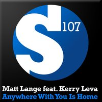 Anywhere With You Is Home — Matt Lange, Kerry Leva