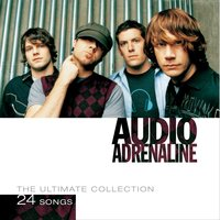 The Ultimate Collection — Audio Adrenaline