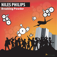 Breaking Powder — Niles Philips
