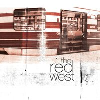 The Red West — The Red West