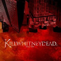 Hell To Pay — Killwhitneydead
