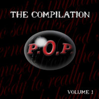 P.O.P. the Compilation Volume 1 — сборник