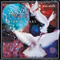 River of Stars — 2002