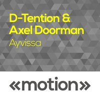 Ayvissa — Axel Doorman, D-Tention, D-Tention & Axel Doorman