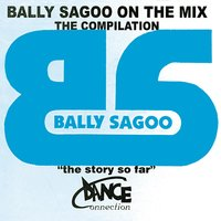 Bally Sagoo On The Mix - The Compilation — Bally Sagoo
