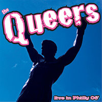 Live In Philly 06' — The Queers