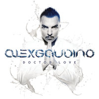 Doctor Love — Alex Gaudino