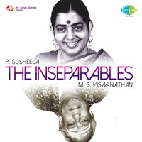 The Inseparables (P. Susheela and M. S. Viswanathan) — P. Susheela, M. S. Viswanathan, P. Susheela, M. S. Viswanathan
