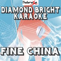Fine China — Diamond Bright Karaoke