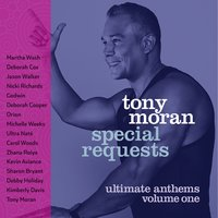 Special Requests / Ultimate Anthems Vol. 1 — Tony Moran