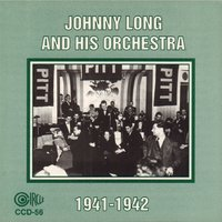 1941-1942 — Johnny Long and His Orchestra